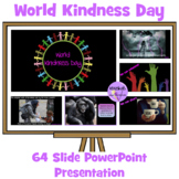 World Kindness Day: PowerPoint Presentation
