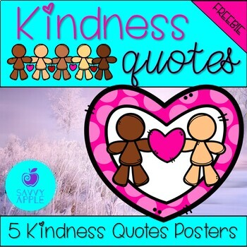 World Kindness Day Quotes FREEBIE