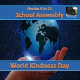 World Kindness Day School Assembly - 13th November - Grade