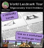 World Landmark Tour - Trigonometry Word Problems Differentiated