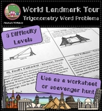 World Landmark Tour - Trigonometry Word Problems Differentiated