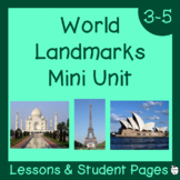 Famous World Landmarks Mini Unit ~ Lessons & Student Pages ~ 3rd-5th Grade