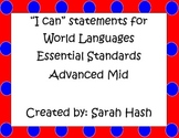 """World Language Essential Standards Advanced Mid """"I Can"""" Posters French"""