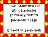 "World Language Essential Standards Intermediate High ""I Ca"