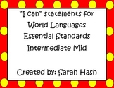 "World Language Essential Standards Intermediate Mid ""I Can"" Posters Spanish"