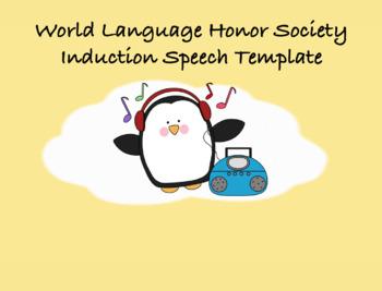 World Language Honor Society Induction Speech Template