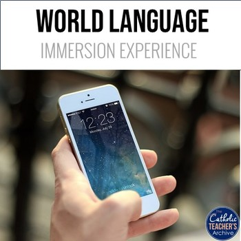 World Language Immersion Experience: Cell Phones