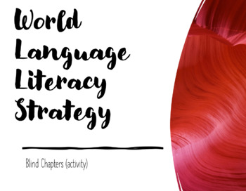 World Language Literacy Strategy : Blind Chapters (activity)