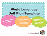 World Language Unit Plan Template
