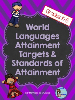World Languages Attainment Targets and Standards of Attainment