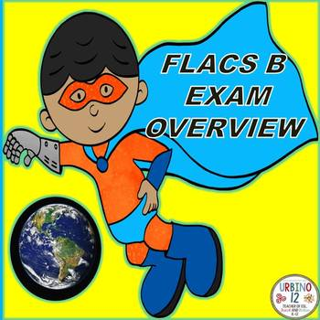 World Languages:  FLACS B EXAM OVERVIEW