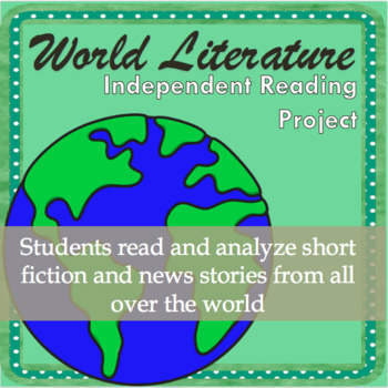 World Literature Independent Reading