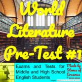 World Literature Unit Pre-Test #1 (Ancient Literature)
