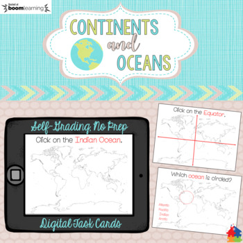 World Map: Continents and Oceans (BOOM CARDS)