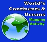 World Map - World's Continents & Oceans Mapping Activity