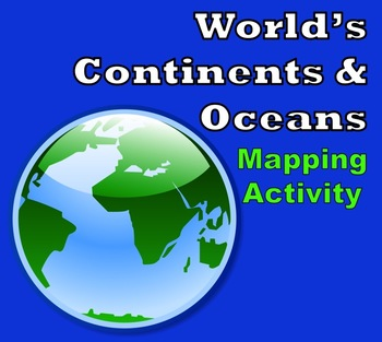 Continents and oceans test teaching resources teachers pay teachers world map worlds continents oceans mapping activity gumiabroncs Image collections