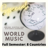 World Music FULL Digital, Online Bundle- 8 Countries for Distance Learning