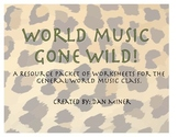 World Music Gone Wild!