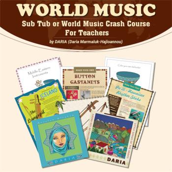 World Music Sub Tub or Crash Course for Teachers