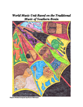 Multicultural World Music Unit - Exploring the Music of Benin, West Africa