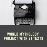 World Mythology Project with 31 Texts