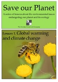 Save our Planet #1 Global warming and climate change - a FREE download