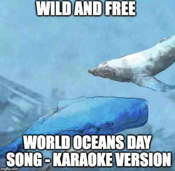 World Oceans Day Song - Karaoke (Sing-Along) Version