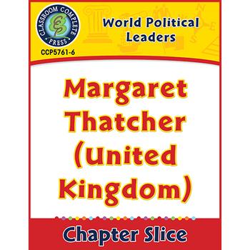 World Political Leaders: Margaret Thatcher (United Kingdom) Gr. 5-8