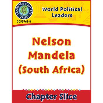 World Political Leaders: Nelson Mandela (South Africa) Gr. 5-8
