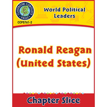 World Political Leaders: Ronald Reagan (United States) Gr. 5-8