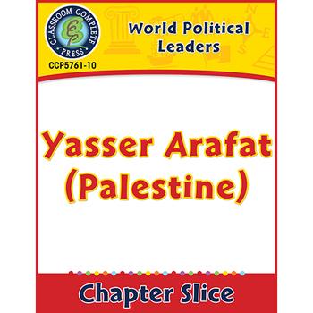 World Political Leaders: Yasser Arafat (Palestine) Gr. 5-8