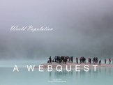 Geography and Environmental Science: World Population Webquest