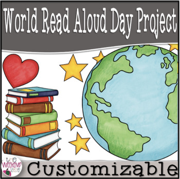 World Read Aloud Day Project & Rubric