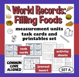World Records: Filling Foods - measurement units task cards & printables (set a)