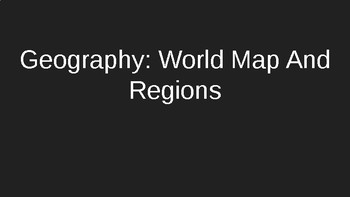 World Regions Intro Slideshow
