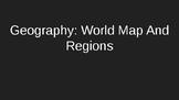 World Regions Intro Slideshow