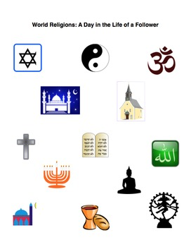 World Religions: A Day in the Life of a Follower