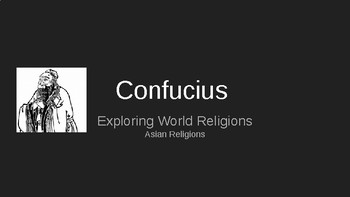 World Religions - Confucius and Confucian Thought