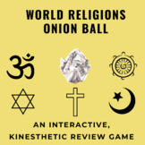 World Religions Onion Ball Review Game: 40 Questions for In-Class Game