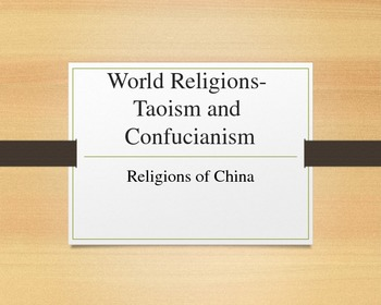 World Religions- Taoism and Confusianism