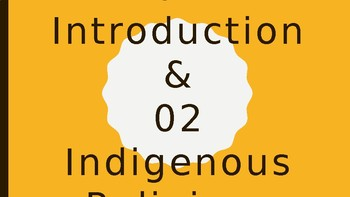 World Religions Unit 01 [Introduction and Indigenous Religions]