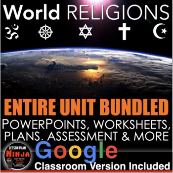 World Religions Unit - PPTs, Worksheets, Lesson Plans+Test