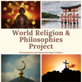 World Religions and Philosophies Presentation Project and Essay