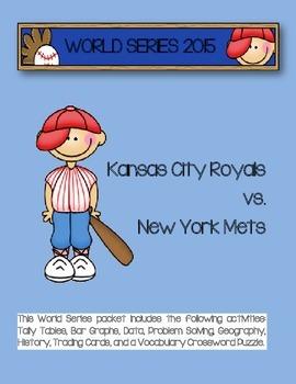 World Series - 2015 (KC Royals vs. NY Mets)