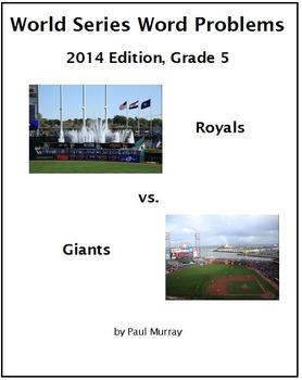World Series Word Problems, 2014:  Grade 5