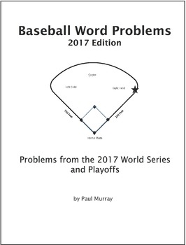 Baseball Word Problems from the 2017 World Series and Playoffs