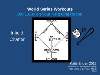 World Series Workouts - Infield Chatter to Prep for Oral Reports