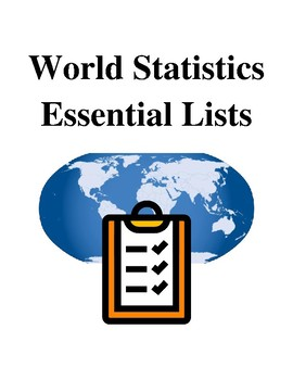 World Statistics Essential Lists - Handouts and Printables