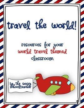 World Travel Theme Decorations and Resources