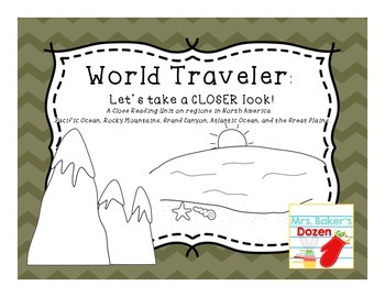 World Traveler: A close reading unit over regions in North America